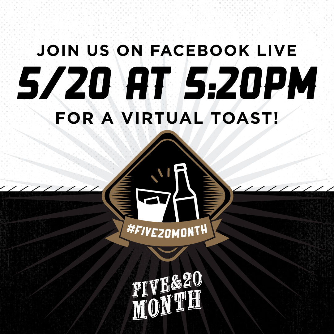 Five & 20 Month Virtual Toast (on Five 20 Day!)